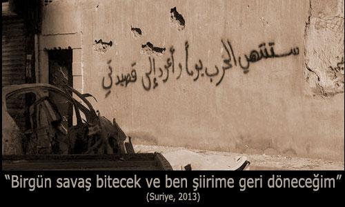 """""""Bir gün savaş bitecek ve ben şiirime geri döneceğim"""" (Suriye, 2013)"""