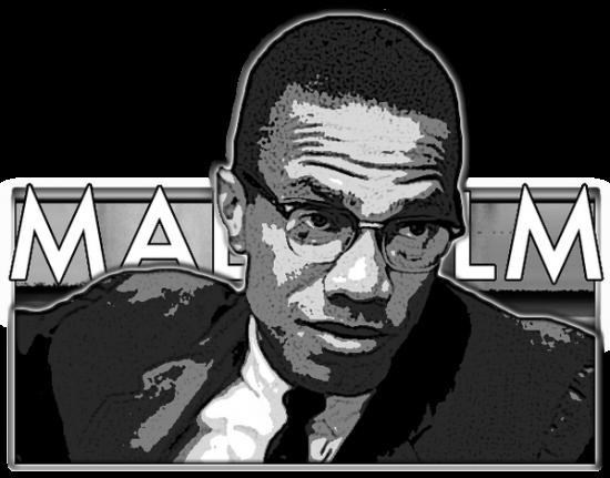 Biz Malcolm X'i çok sevdik...